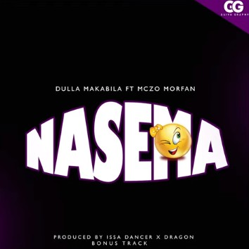 Photo of Dulla Makabila Ft Mczo Morfan – Nasema | Download Audio mp3