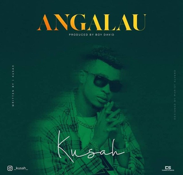 Photo of Kusah – ANGALAU | Download Audio mp3