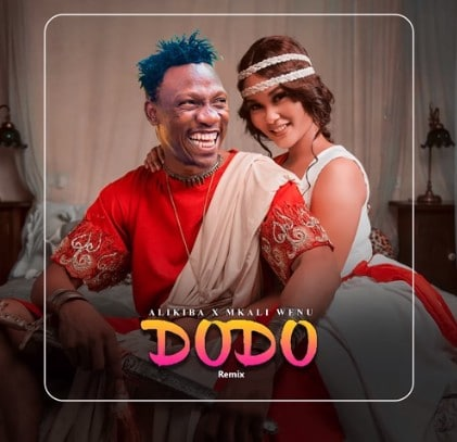 Photo of Alikiba X Mkaliwenu – Dodo Remix | Download Audio mp3