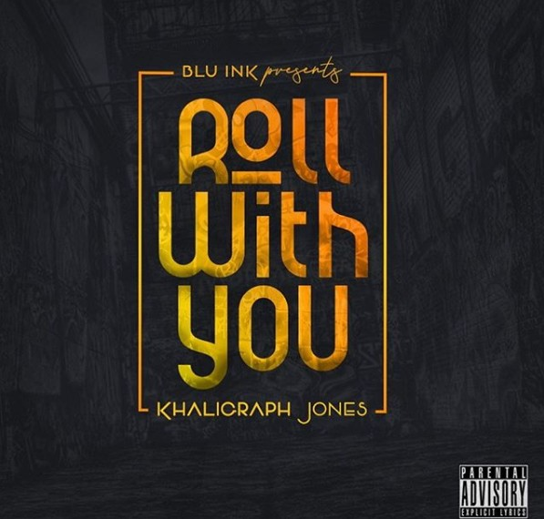 Photo of Khalighraph Jones – Roll with you | Download Audio mp3