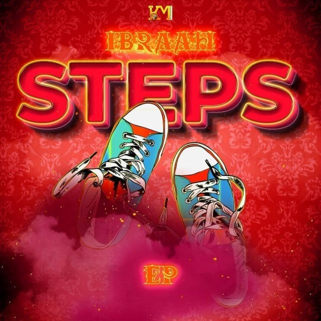 Photo of EP: Ibraah – Steps | Download