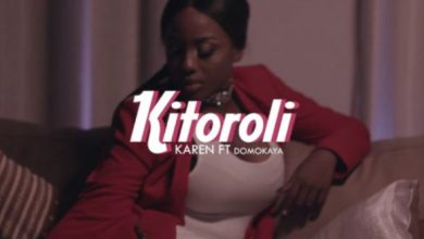 Photo of VIDEO: Karen Ft. Domo kaya – Kitoroli
