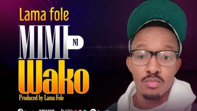 Photo of AUDIO: Lamafole – Mimi ni wako