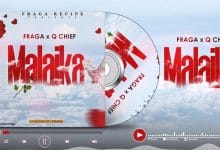 Photo of AUDIO: Q chief X Fraga – MALAIKA