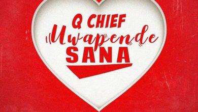 Photo of AUDIO: Q Chief – Uwapende Sana