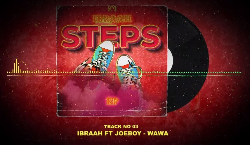 Photo of AUDIO: Ibraah ft Joeboy – Wawa