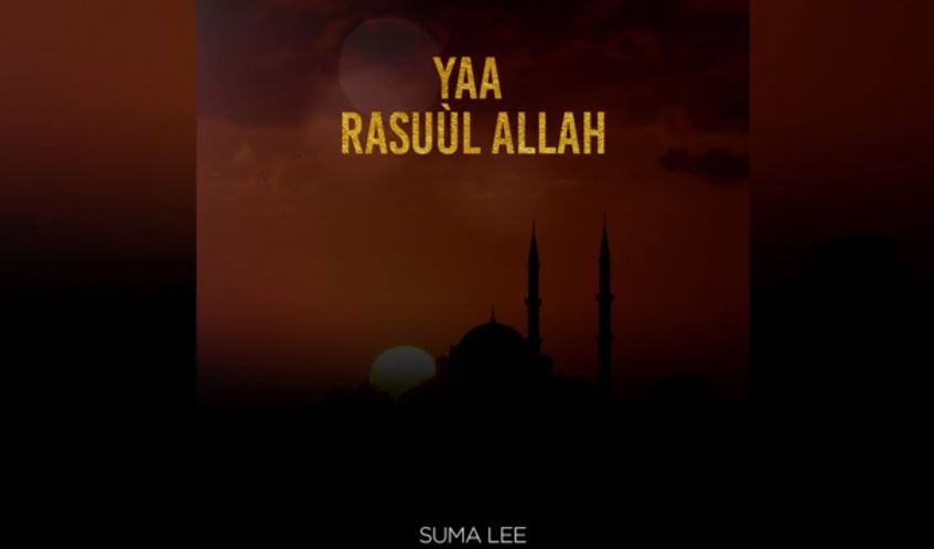 Photo of AUDIO: Suma Lee – Yaa Rasuul Allah