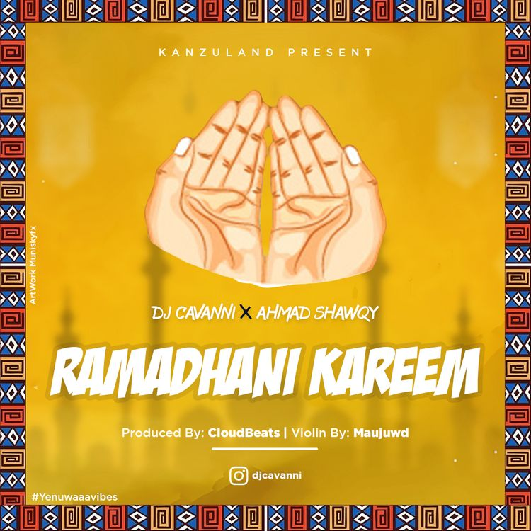 Photo of AUDIO: Cavanni Ft. Ahmad Shawqy – RAMADHANI