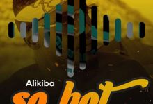 Photo of Alikiba – SO HOT (Beat) | Download INSTRUMENTAL