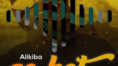 Photo of Alikiba – SO HOT (Beat) | Download INSTRUMENTAL