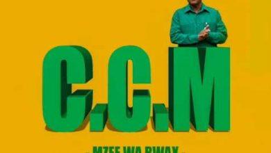 Photo of AUDIO: Mzee wa Bwax – CCM