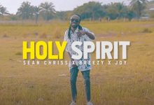 Photo of VIDEO: Sean Chriss x Breezy x Joy. H4J tz – Holy Spirit