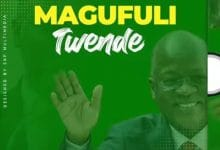 Photo of AUDIO: Lameck Ditto – MAGUFULI TWENDE