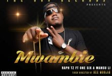 Photo of AUDIO: Raph Tz ft. One Six & Mansu Li – Mwambie