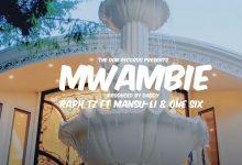 Photo of VIDEO: Raph Tz ft. One Six & Mansu Li – Mwambie