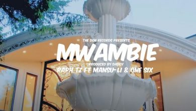 Photo of VIDEO: Raph Tz ft. One Six & Mansu Li – Mwambie