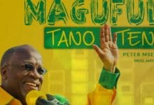 Photo of AUDIO: Peter Msechu – MAGUFULI TANO TENA