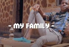 Photo of VIDEO: Ricomax – My Family
