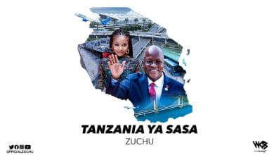 Photo of AUDIO: Zuchu – Tanzania Ya Sasa