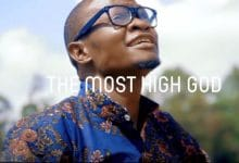 Photo of VIDEO: Silas Ouko – The Most High God