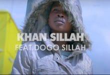 Photo of VIDEO: Khan Sillah Ft Dogo Sillah – Dunia