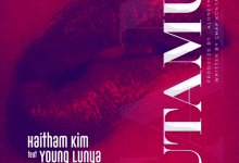 Photo of AUDIO: Haitham Kim Ft. Young Lunya – Utamu