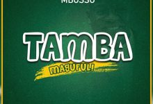 Photo of AUDIO: Mbosso – Tamba Magufuli