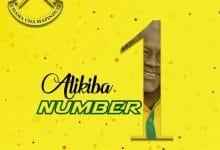 Photo of AUDIO: Alikiba – NUMBER 1