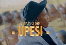 Photo of VIDEO: Calvin John – Upesi