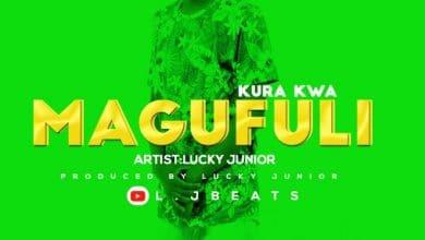 Photo of AUDIO: Lucky Junior – Kura kwa Magufuli