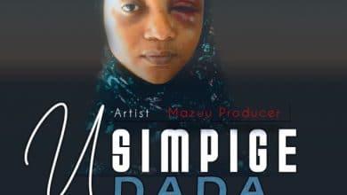Photo of AUDIO: Mazuu Producer – Usimpige Dada