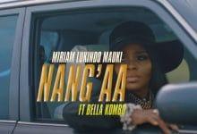 Photo of VIDEO: Miriam Lukindo ft Bella Kombo – Nang'aa