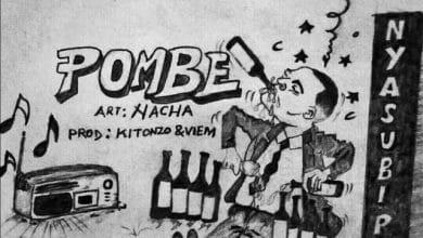Photo of AUDIO: Nacha – Pombe