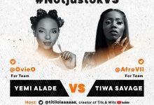 Photo of #NotjustokVS: Yemi Alade VS Tiwa Savage | This Friday, July 3