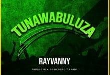 Photo of AUDIO: Rayvanny – Tunawabuluza