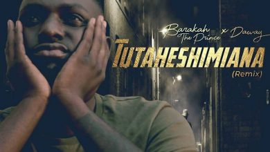 Photo of AUDIO: Barakah The Prince x Da Way – Tutaheshimiana Remix