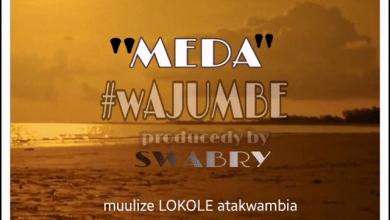 Photo of AUDIO: Meda – Wajumbe