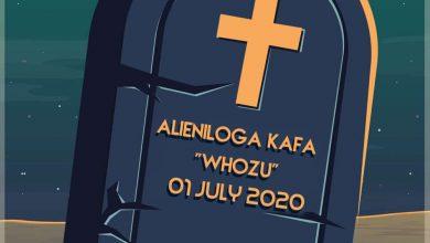 Photo of AUDIO: Whozu – Alieniloga Kafa
