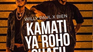 Photo of AUDIO: Willy Paul x Bien (Sauti Sol) – Kamati Ya Roho Chafu