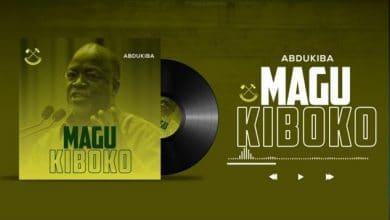 Photo of AUDIO: Abdukiba – MAGU KIBOKO | Download
