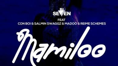 Photo of AUDIO: Dj seven ft Con Boi, Salmin Swaggz, Maddoh & Reime Schemes – Mamiloo | Download