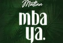Photo of AUDIO: Mattan – Mbaya