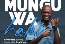 Photo of AUDIO: Supa Newe – Mungu Wa Haki [God of Justice] | Download