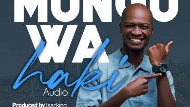 Photo of AUDIO: Supa Newe – Mungu Wa Haki [God of Justice]   Download