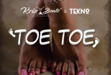 Photo of AUDIO: Krizbeatz ft. Tekno – Toe Toe
