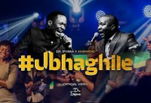 Photo of VIDEO: Dr Ipyana Ft. Ambwene Mwasongwe – UBHAGHILE