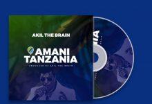 Photo of AUDIO: Akil The Brain – Amani Tanzania | Download