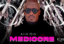 Photo of AUDIO: Alikiba – Mediocre | Download
