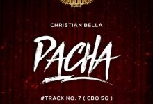 Photo of AUDIO: Christian Bella – Pacha | Download