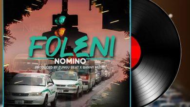 Photo of AUDIO: Nomino – Foleni   Download